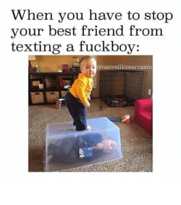 fuck boy stop texting him